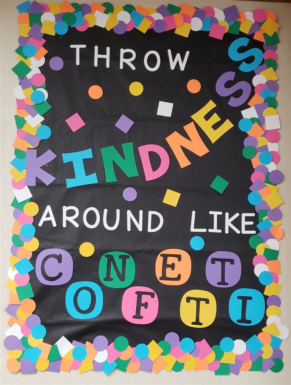 Photo of Throw Kindness Like Confetti Bulletin DIsplay